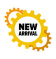 yellow gears with words new arrival
