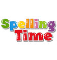 font design for word spelling time on white vector image vector image
