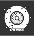 live music black and white logotype with vynil vector image