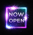 now open square neon sign on black brick wall vector image
