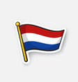 sticker flag netherlands on flagstaff vector image
