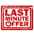 last minute offer rubber stamp vector image vector image