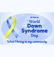 world down syndrome day theme vector image