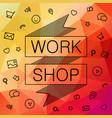 banner for hackathon workshop vector image vector image