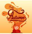 hello autumn seasonal card with women long hair vector image