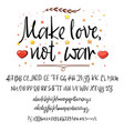 make love not war modern calligraphy vintage vector image vector image