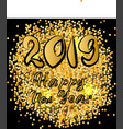 banner for new year 2019 with gold texture vector image vector image