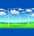 white wind generators mills wind turbine on green vector image vector image