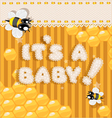 Its a baby yellow honey announcement card vector image vector image