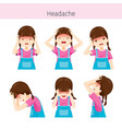 girl with different headache actions vector image