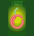 fruits neon sign vector image
