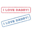 i love daddy exclamation textile stamps vector image vector image