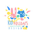 kid holidays logo template original design vector image vector image