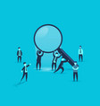 people are holding a magnifying glass business vector image vector image