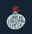 spread christmas cheer lettering vector image vector image