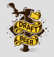 draft beer tap artistic cartoon tatoo style print vector image vector image