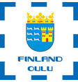 national ensigns flag and emblem of finland - oulu vector image vector image