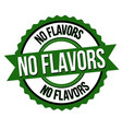 no flavors label or sticker vector image vector image