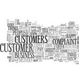 when customers complain text word cloud concept vector image vector image