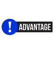 advantage advertising sticker vector image vector image