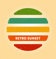 retro sunset poster with vintage grunge texture vector image