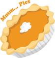 Mmmm Pies vector image vector image