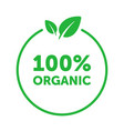 organic 100 percent circle badge with green leaf vector image vector image