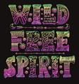 detailed ornamental wild free spirit quote designr vector image