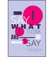 I say what i think and do what i say Pim Fortuyn vector image