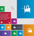 Forklift icon sign buttons Modern interface vector image