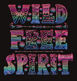 detailed ornamental wild free spirit quote designr vector image