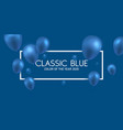 color year 2020 classic blue vector image