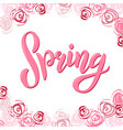 hand sketched pink spring text vector image vector image