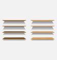 set of empty wooden or plastic shelves vector image