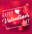 happy valentines day white square light blur red b vector image vector image