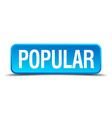 Popular blue 3d realistic square isolated button vector image vector image