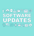 software updates word concepts banner vector image vector image