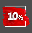 ten percent background with brush strokes vector image vector image