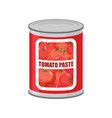tomato paste tin can canned food with tomatoes vector image