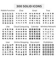 set 300 solid icons mobile function chat vector image