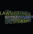 lawsuit cash advances text background word cloud vector image vector image