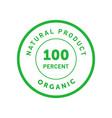 natural product organic 100 percent green badge vector image vector image