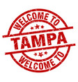 welcome to tampa red stamp vector image vector image