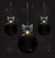 beautiful christmas balls in black color on dark vector image vector image