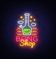 bong shop neon sign logo design template for shop vector image