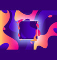 fluid frame abstract colorful violet and modern vector image