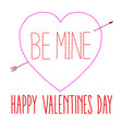 hand stitched be mine happy valentines day heart t vector image vector image