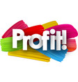 profit poster with brush strokes vector image vector image