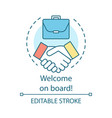 welcome on board concept icon successful deal vector image vector image