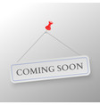 Coming Soon vector image